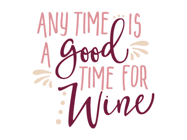 vector file with script any time id a good time for wine