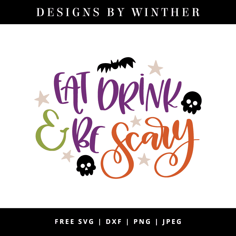 eat drink and be scary handlettered svg file