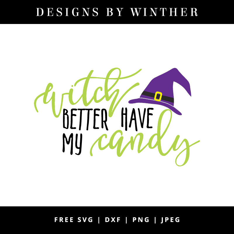 Witch better have my candy vector clipart