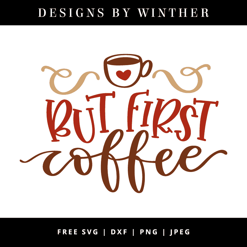 But first coffee svg vector