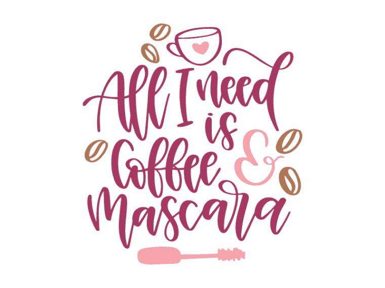 all i need is coffee and mascara vector clipart