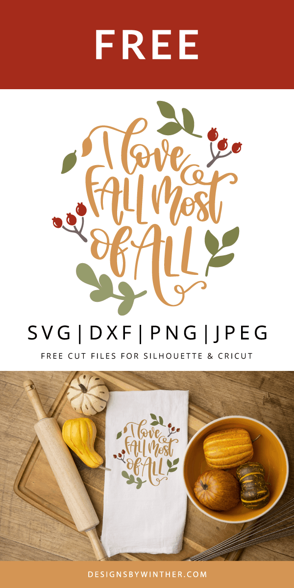 I love fall most of all free svg file for cutting machines