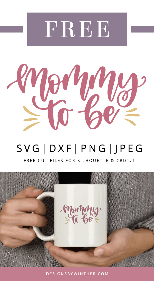 Free mommy to be svg file for silhouette and cricut