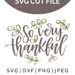 so very thankful svg file
