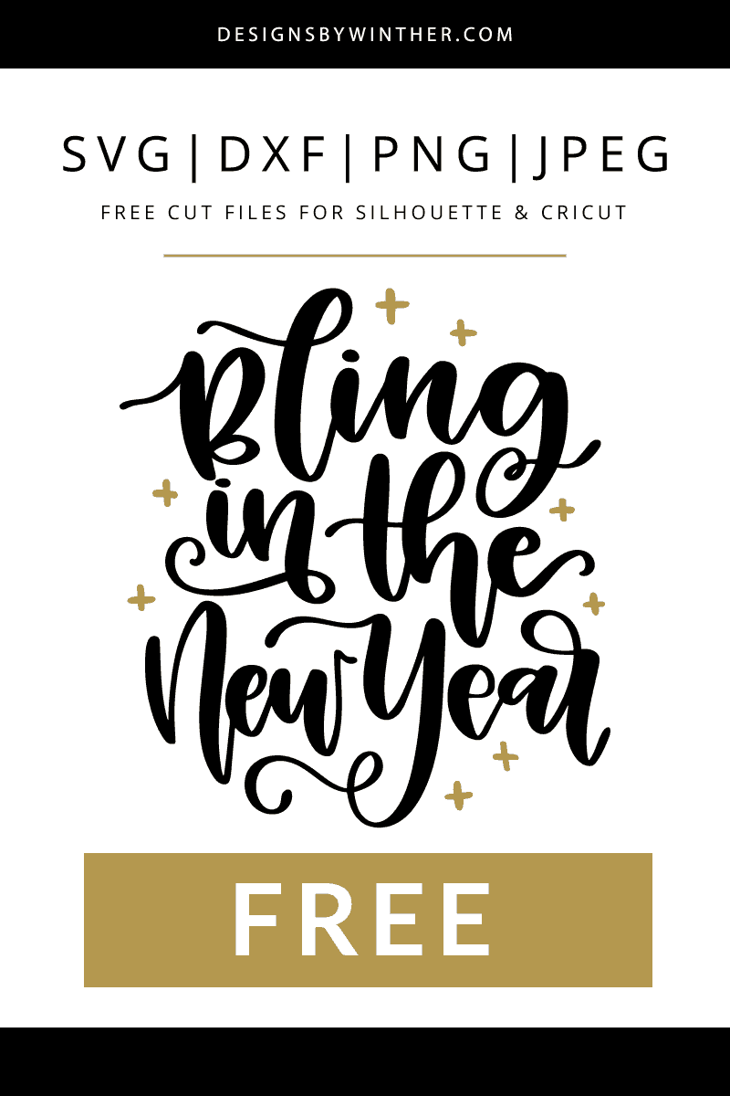 Free bling in the new year cut file