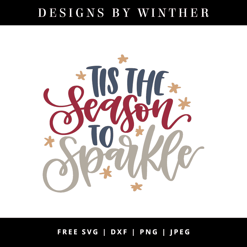Tis the Season to Sparkle vector hand lettered art