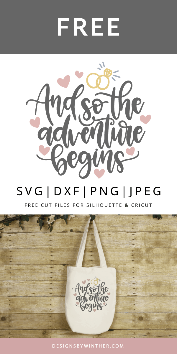 Free and so the adventure begins svg file for cutting machines