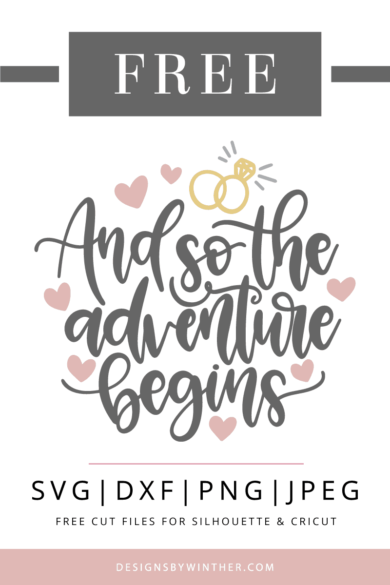 Free and so the adventure begins svg cutting file