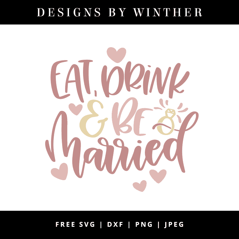 Eat drink and be married vector file