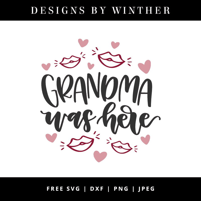 Grandma was here vector file