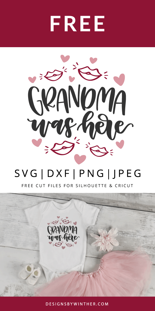 Free grandma was here svg file