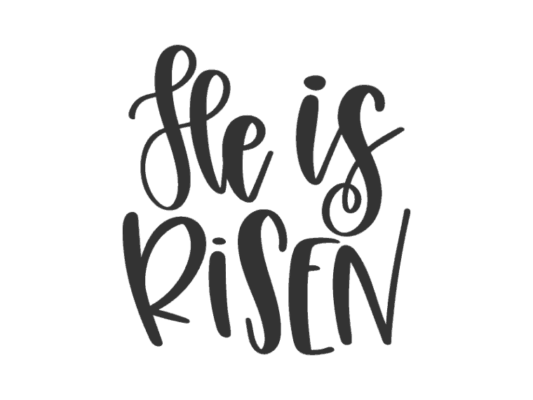 He is risen hand lettered svg file