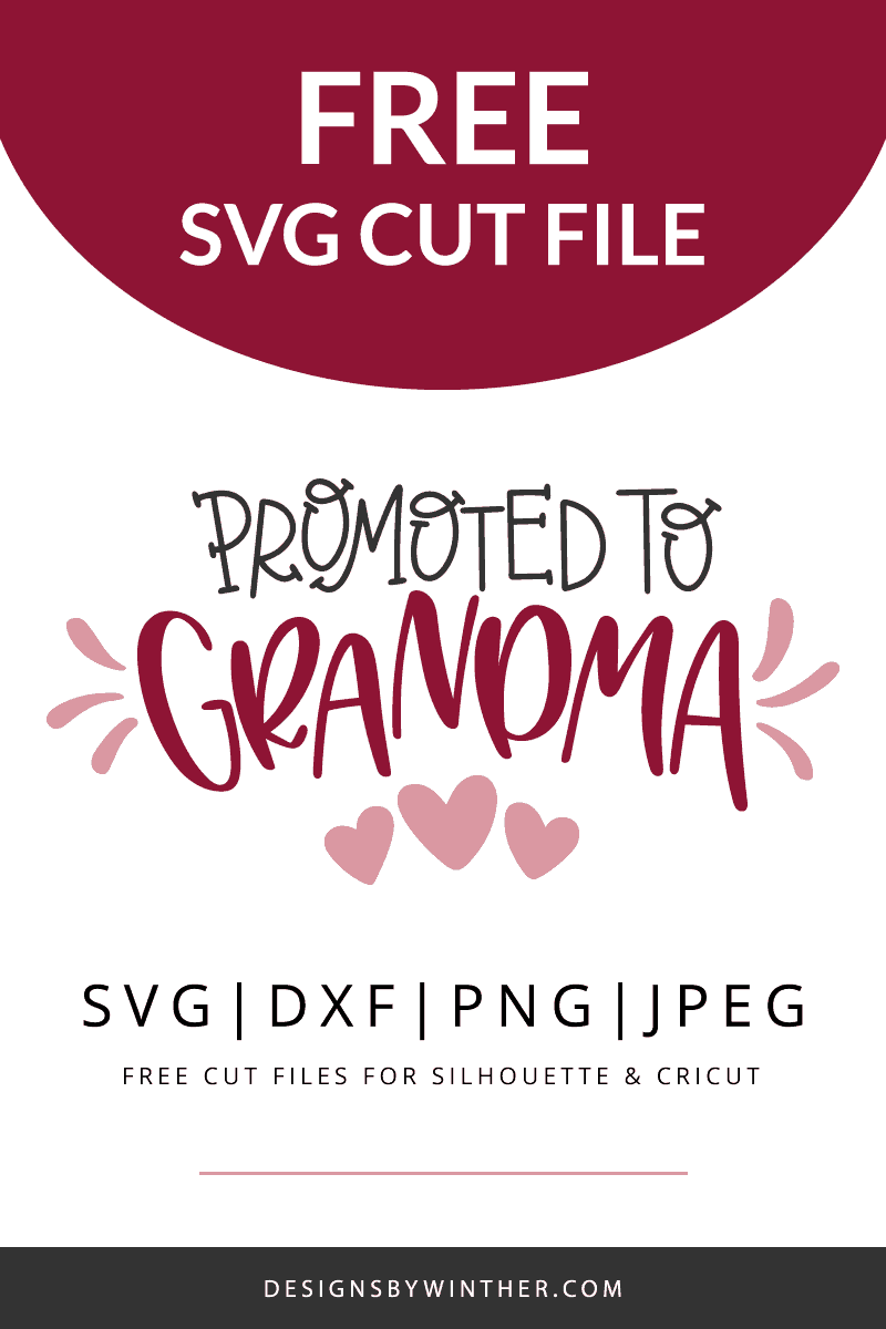 Free promoted to grandma svg file for silhouette and cricut