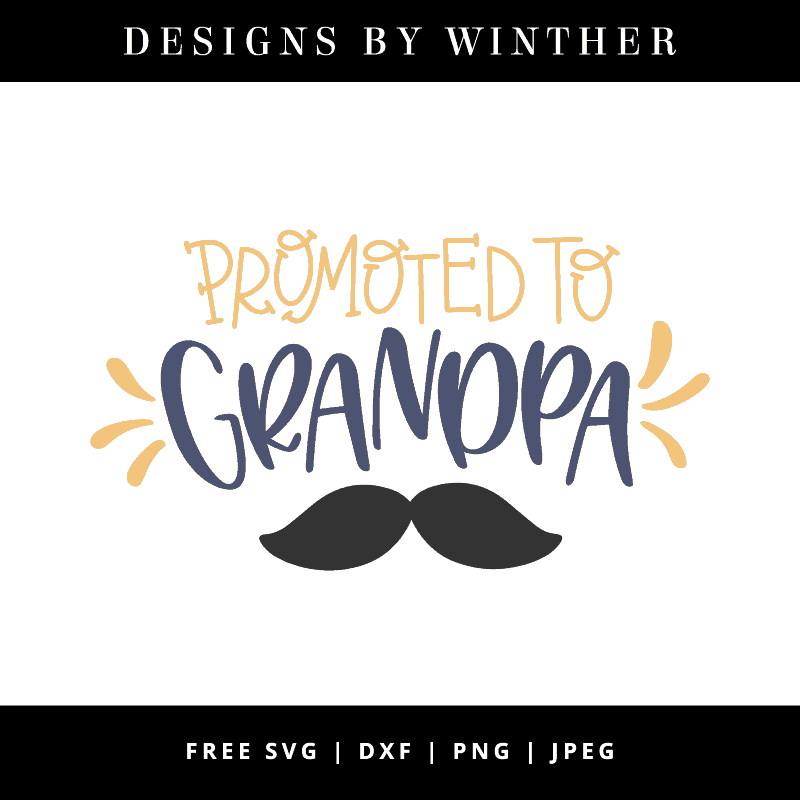 Free Promoted To Grandpa SVG DXF PNG & JPEG