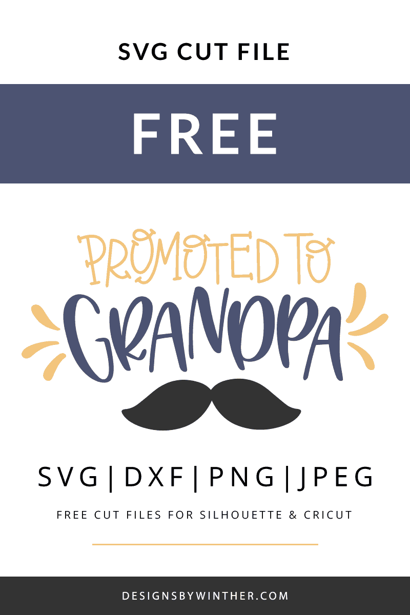 Free promoted to grandpa svg cut file