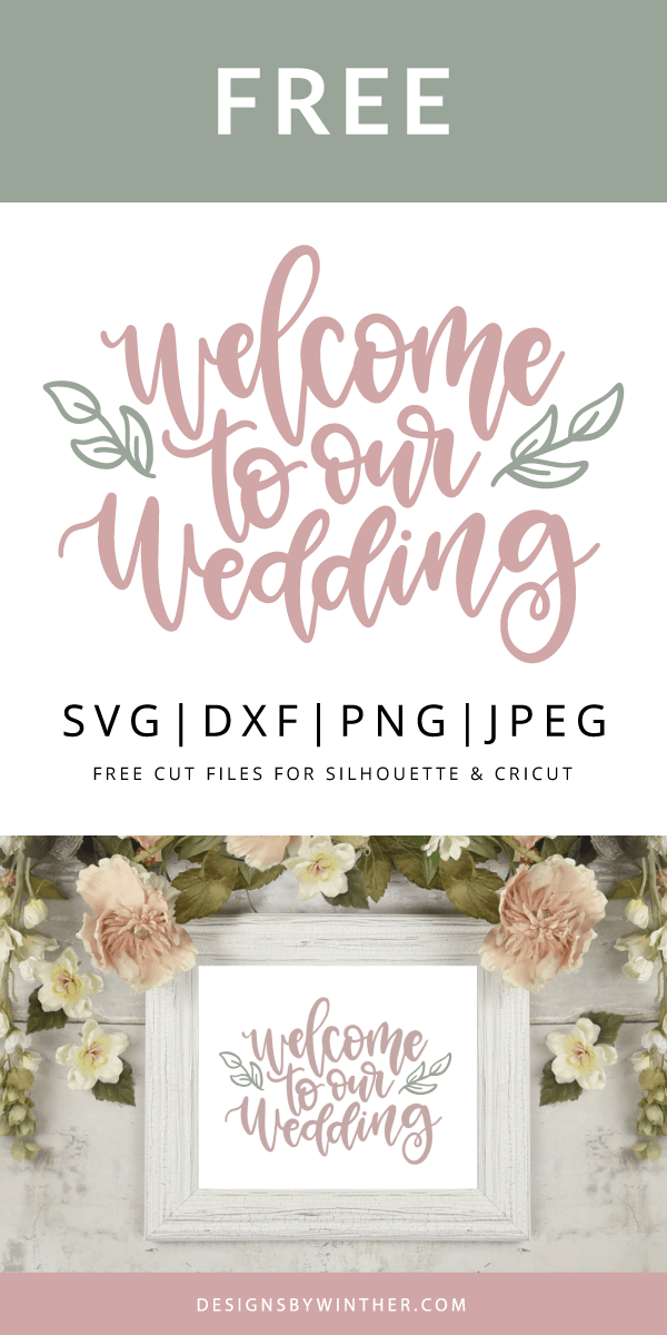 Free welcome to our wedding svg file