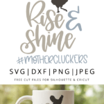 Rise and shine mothercluckers vector clipart