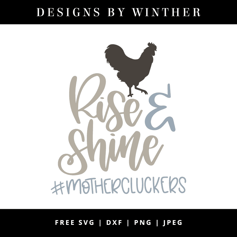 Rise and shine mothercluckers vector art