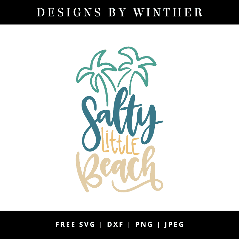 Download Free Salty Little Beach SVG DXF PNG & JPEG - Designs By ...